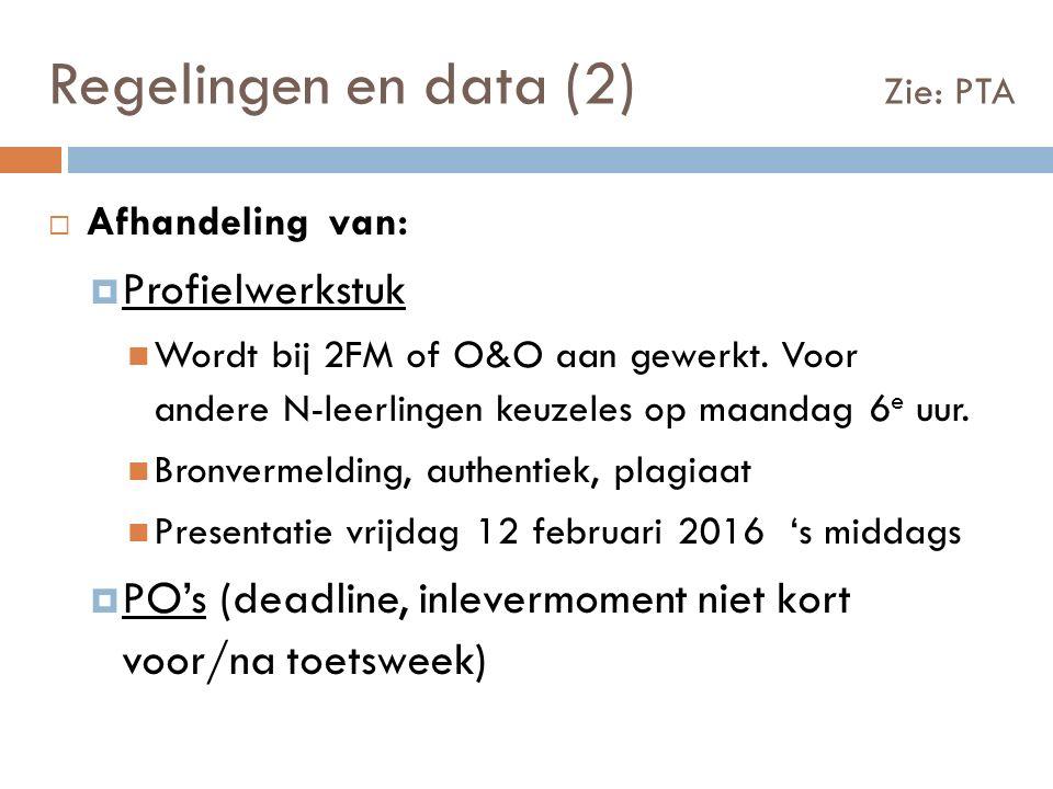  Afhandeling van:  Profielwerkstuk Wordt bij 2FM of O&O aan gewerkt.