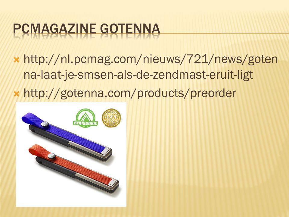  http://nl.pcmag.com/nieuws/721/news/goten na-laat-je-smsen-als-de-zendmast-eruit-ligt  http://gotenna.com/products/preorder