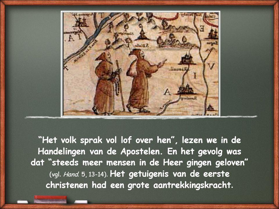 In de eerste tijd van het christendom was dat anders.