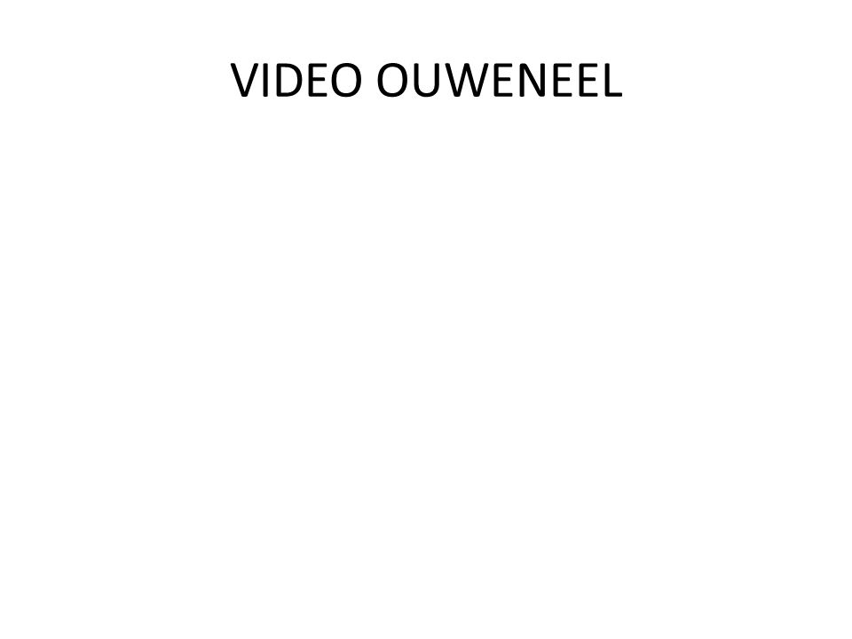 VIDEO OUWENEEL