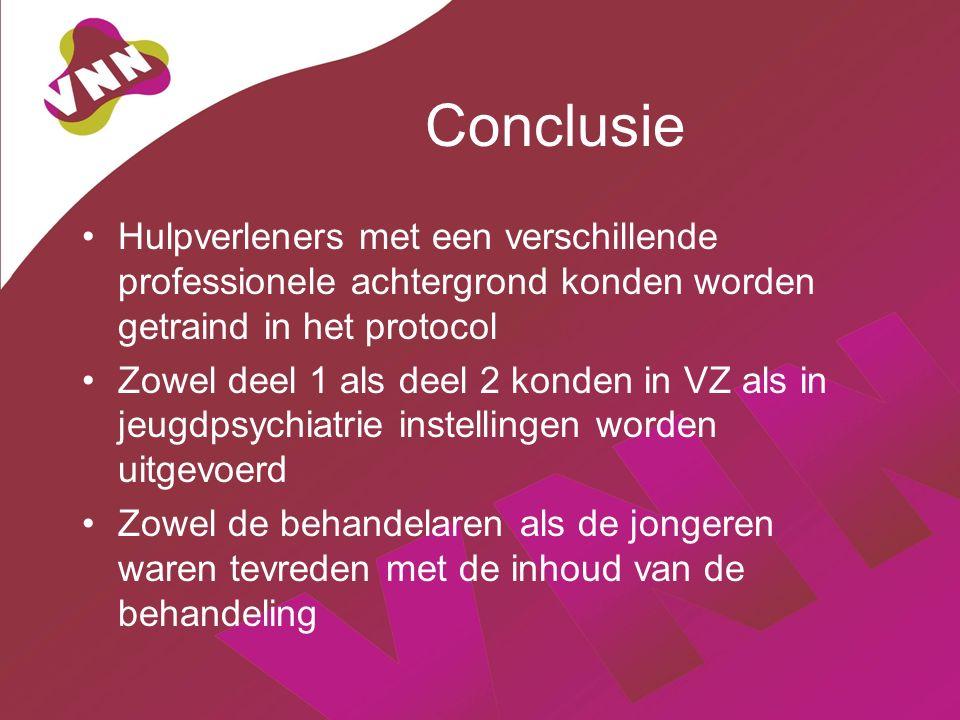 Conclusie Hulpverleners met een verschillende professionele achtergrond konden worden getraind in het protocol Zowel deel 1 als deel 2 konden in VZ al