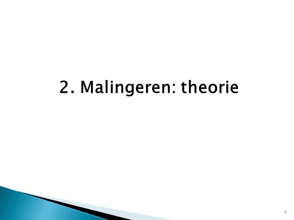 3. Malingeren: diagnostiek (II) 28