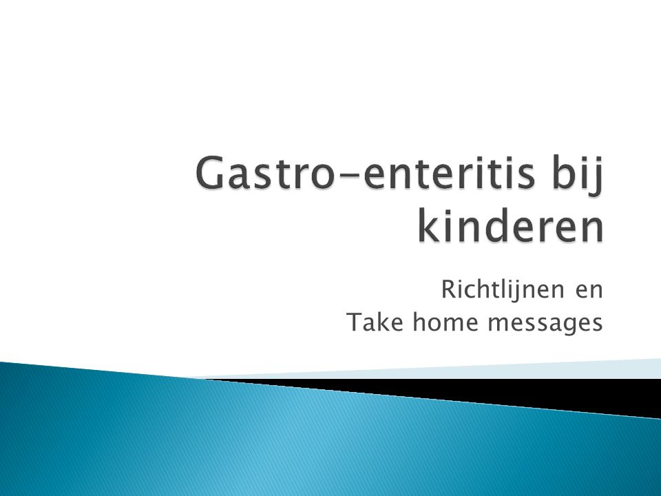  ESPGHAN  European Society for Gastroenterology, Hepatology and Nutrition  Richtlijn 2014  http://ep.bmj.com/content/early/2015/05/0 3/archdischild-2014-307253.full http://ep.bmj.com/content/early/2015/05/0 3/archdischild-2014-307253.full