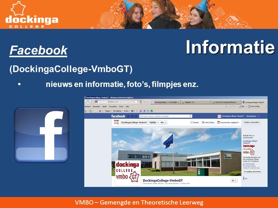 VMBO – Gemengde en Theoretische Leerweg Facebook (DockingaCollege-VmboGT) nieuws en informatie, foto's, filmpjes enz. Informatie