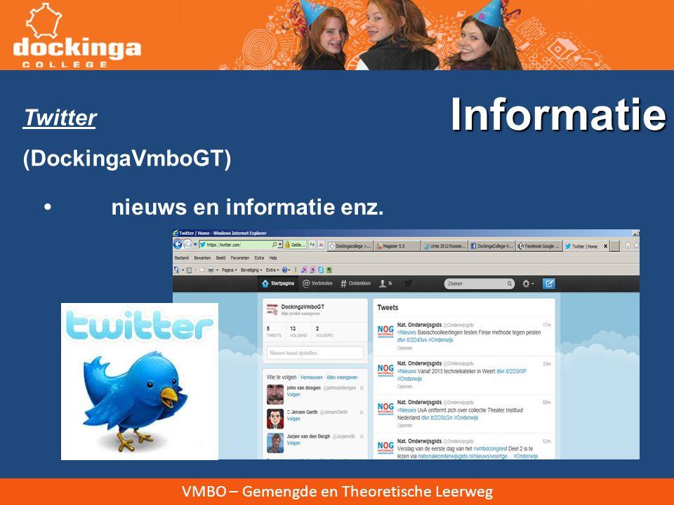 VMBO – Gemengde en Theoretische Leerweg Twitter (DockingaVmboGT) nieuws en informatie enz. Informatie