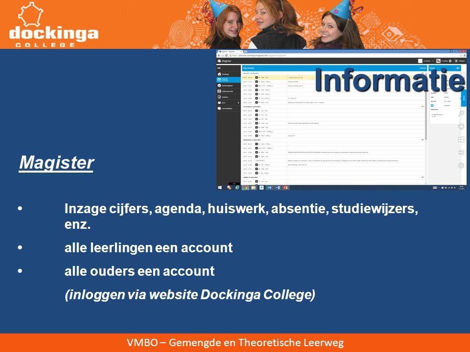 VMBO – Gemengde en Theoretische Leerweg Magister Informatie Inzage cijfers, agenda, huiswerk, absentie, studiewijzers, enz.