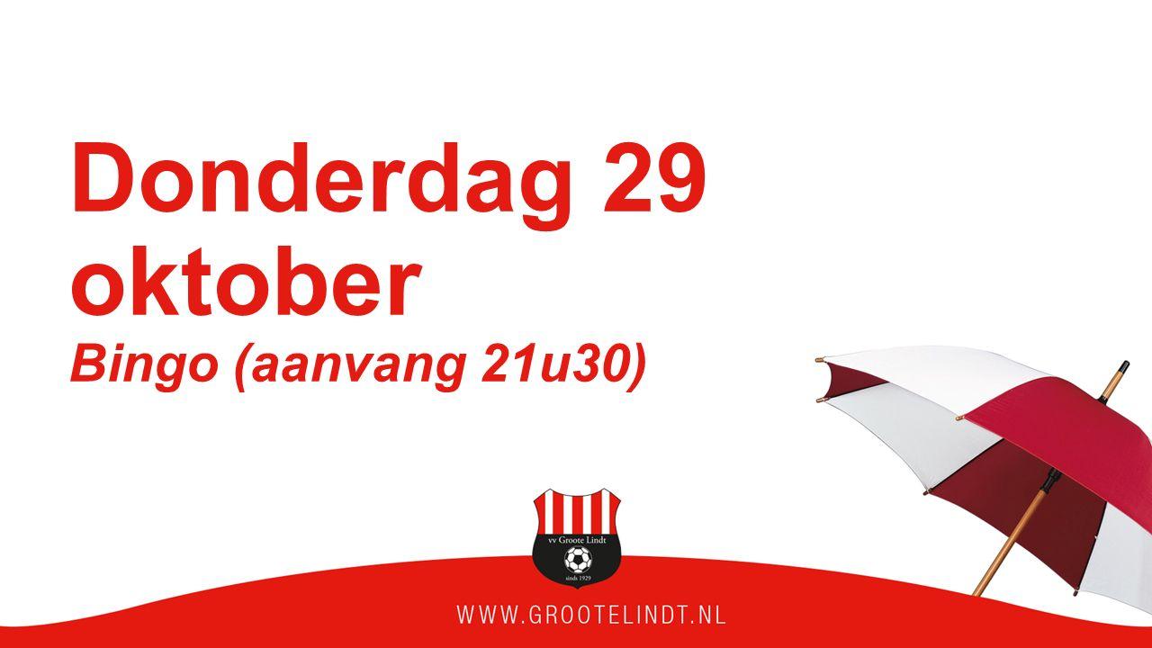 Donderdag 29 oktober Bingo (aanvang 21u30)