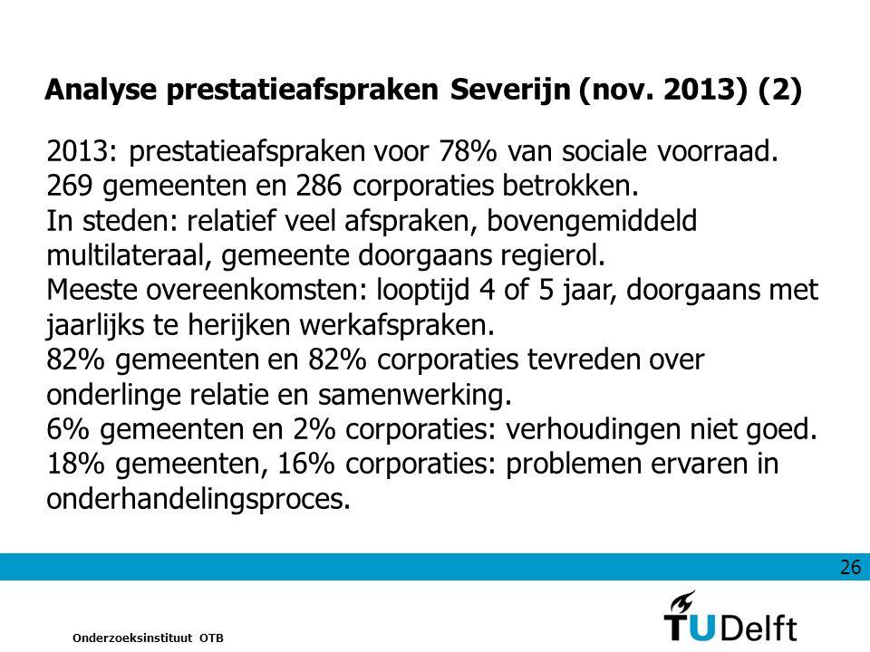 26 Onderzoeksinstituut OTB Analyse prestatieafspraken Severijn (nov.