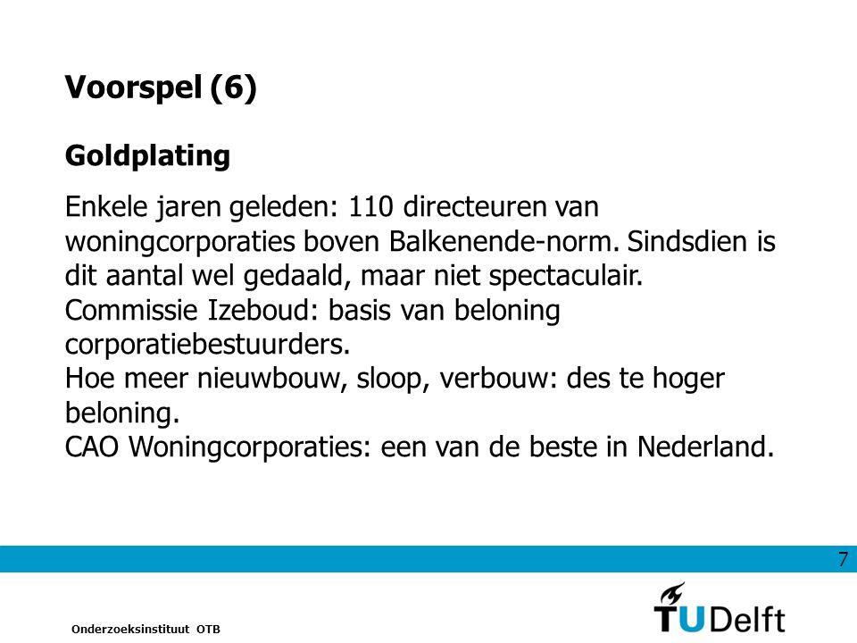 18 Onderzoeksinstituut OTB Wat zegt Woningwet over relatie met gemeente.