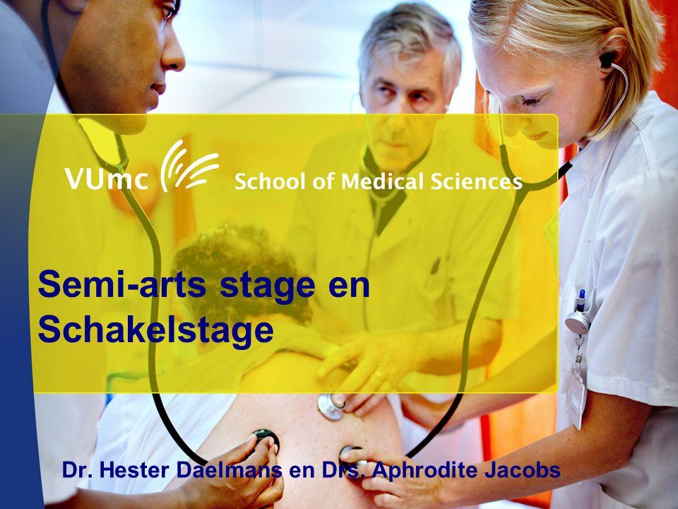 Semi-arts stage en Schakelstage Dr. Hester Daelmans en Drs. Aphrodite Jacobs