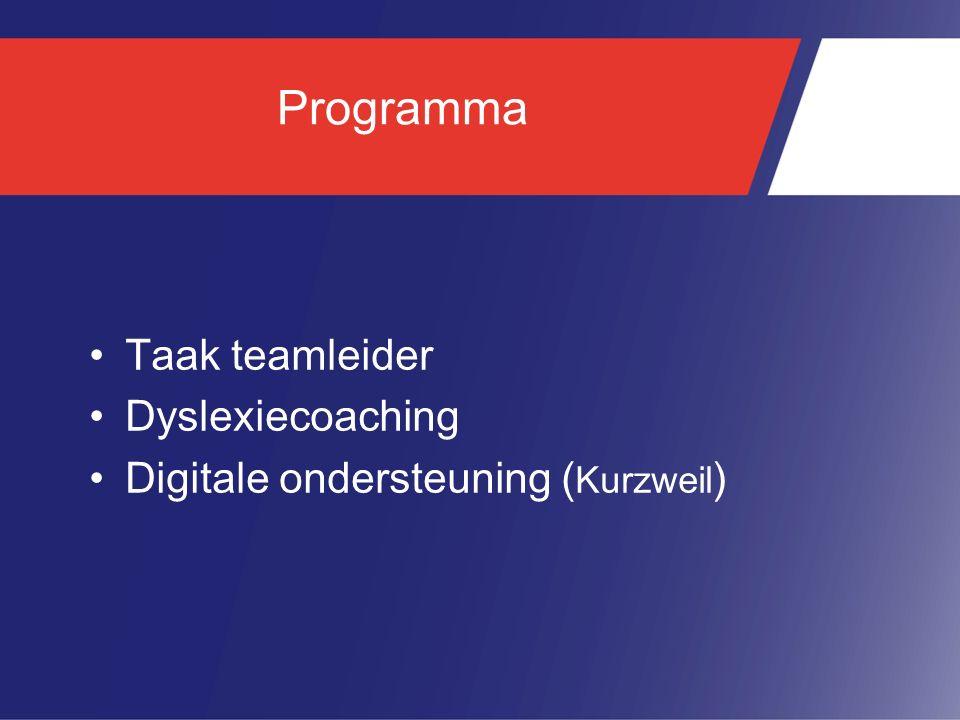 Programma Taak teamleider Dyslexiecoaching Digitale ondersteuning ( Kurzweil )