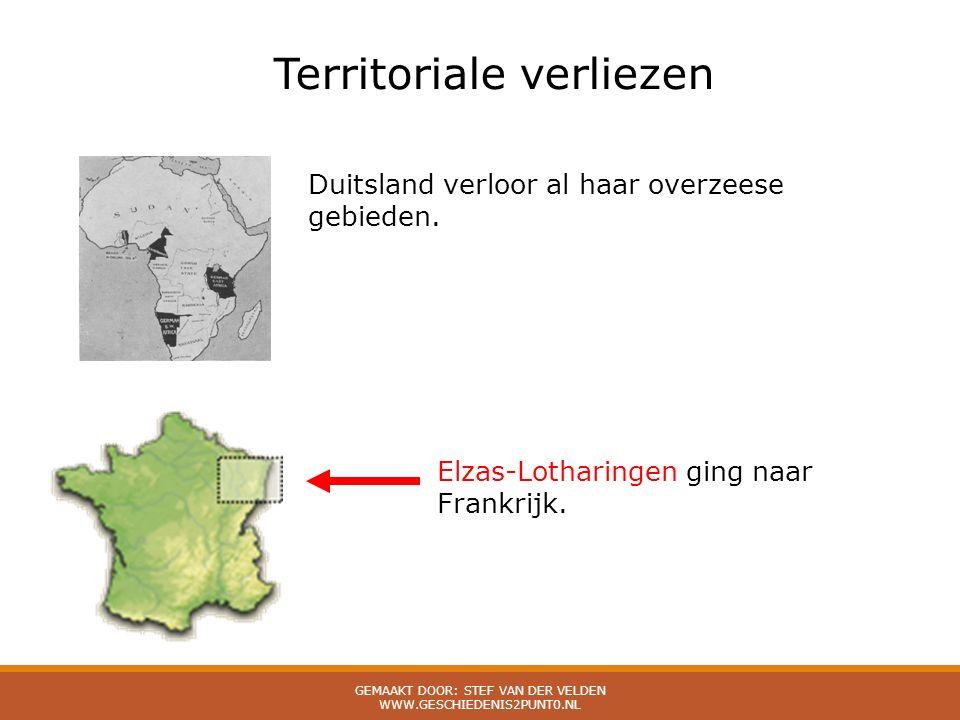 Territoriale verliezen Duitsland verloor al haar overzeese gebieden. Elzas-Lotharingen ging naar Frankrijk.