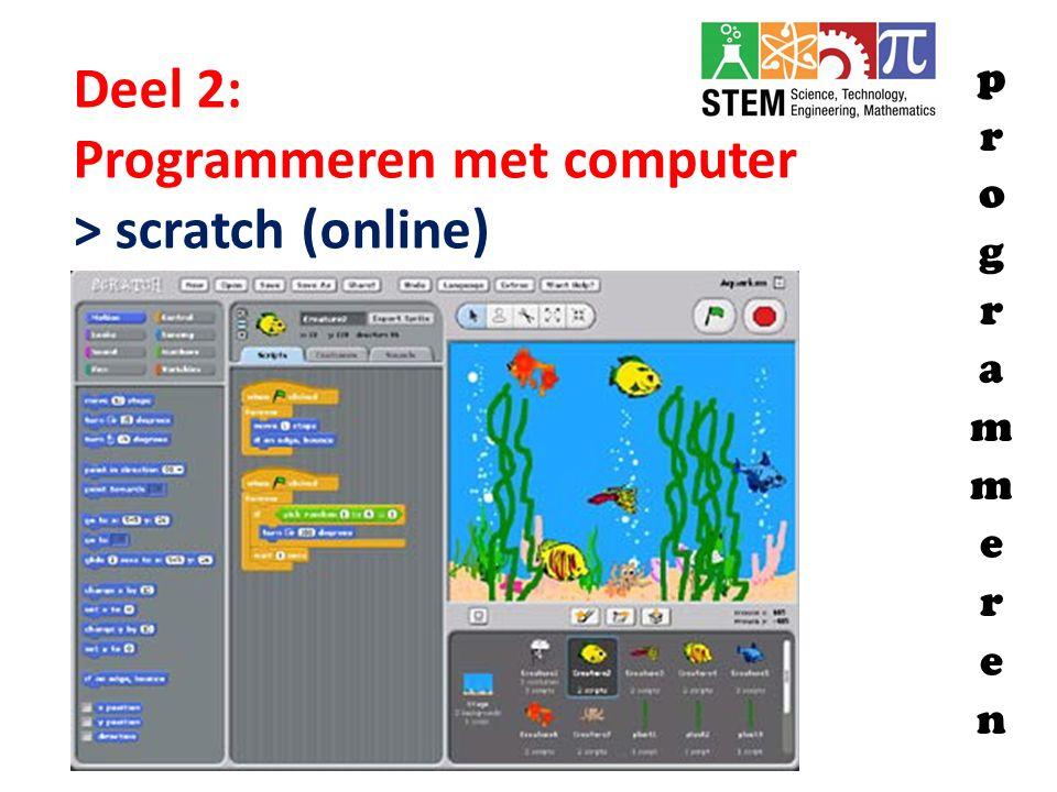Deel 2: Programmeren met computer > scratch (online)
