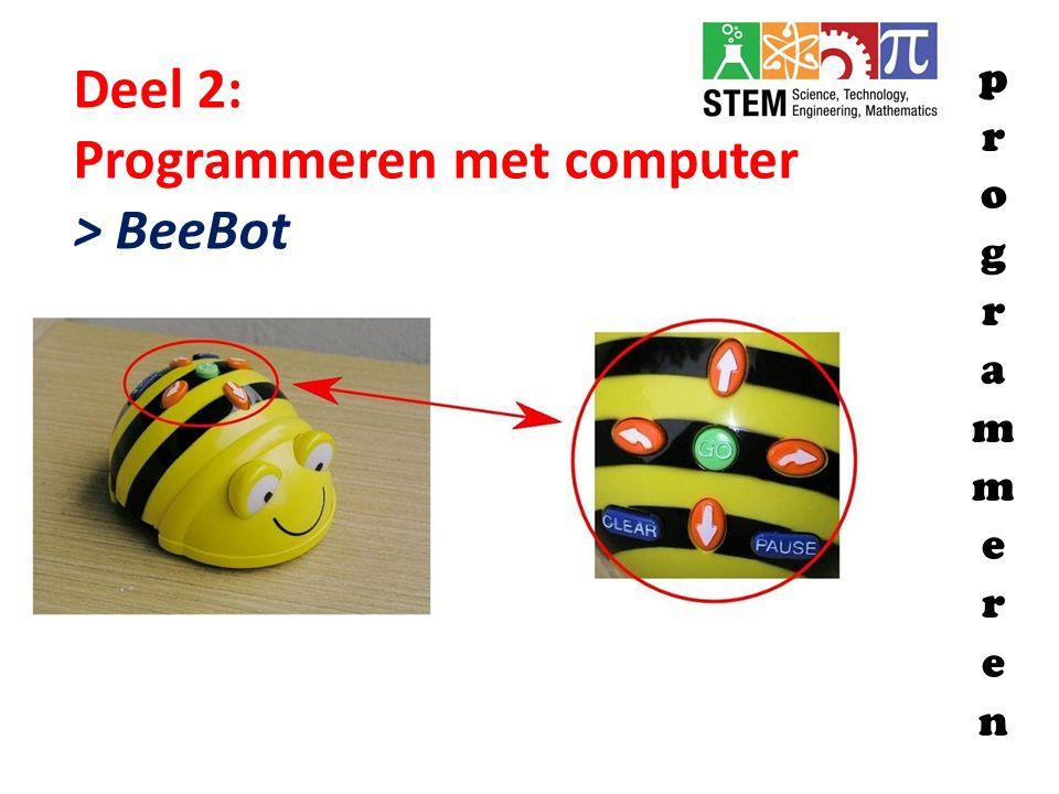 Deel 2: Programmeren met computer > BeeBot