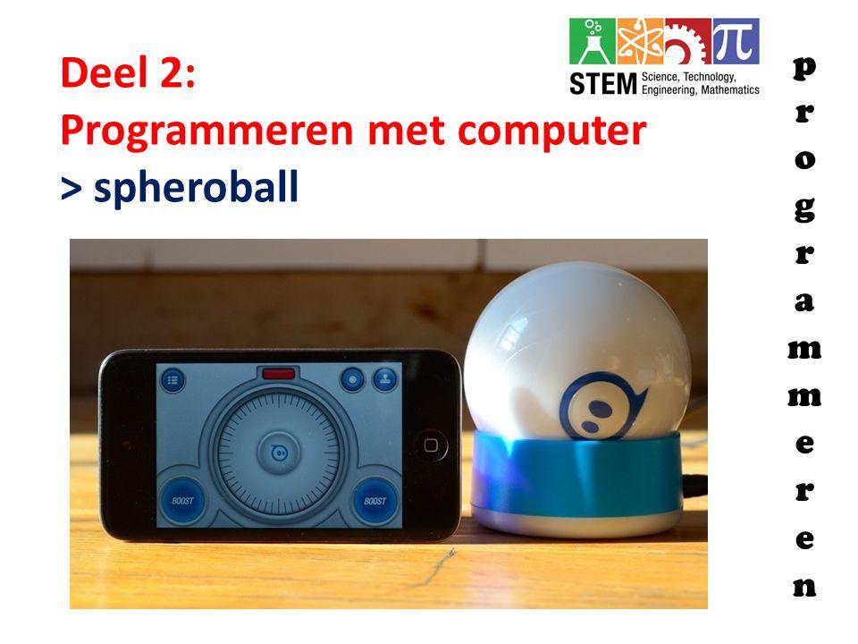 Deel 2: Programmeren met computer > spheroball