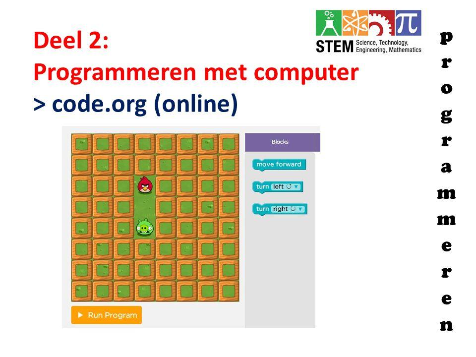 Deel 2: Programmeren met computer > code.org (online)