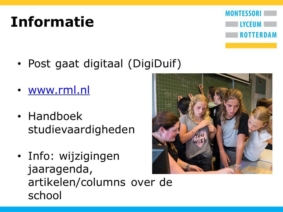 Informatie Post gaat digitaal (DigiDuif) www.rml.nl Handboek studievaardigheden Info: wijzigingen jaaragenda, artikelen/columns over de school