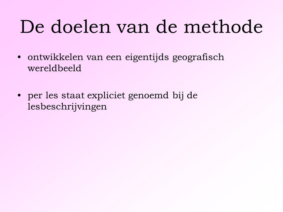 De doelen van de methode ontwikkelen van een eigentijds geografisch wereldbeeld per les staat expliciet genoemd bij de lesbeschrijvingen