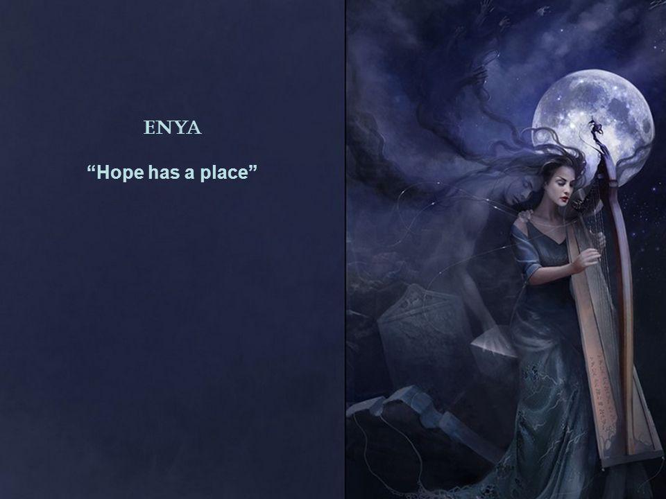 Enya Hope has a place