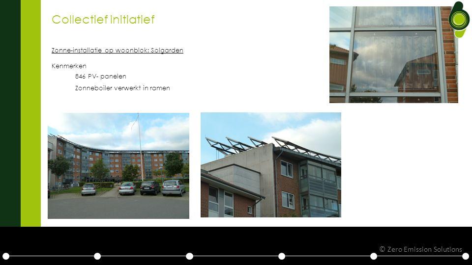 Collectief initiatief Zonne-installatie op woonblok: Solgarden Kenmerken 846 PV- panelen Zonneboiler verwerkt in ramen © Zero Emission Solutions