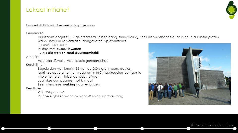 Lokaal initiatief Kvarterløft Kolding: Gemeenschapsgebouw Kenmerken duurzaam opgezet: PV geïntegreerd in beglazing, free-cooling, schil uit onbehandeld lariks-hout, dubbele glazen wand, natuurlijke ventilatie, aangesloten op warmtenet 1000m², 1.500.000€ In stad met 60.000 inwoners 10 FTE die werken rond duurzaamheid .