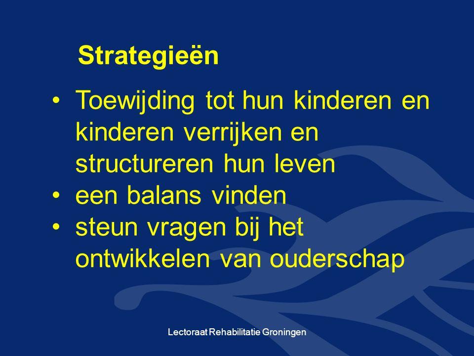 Toewijding tot hun kinderen en kinderen verrijken en structureren hun leven een balans vinden steun vragen bij het ontwikkelen van ouderschap Strategieën