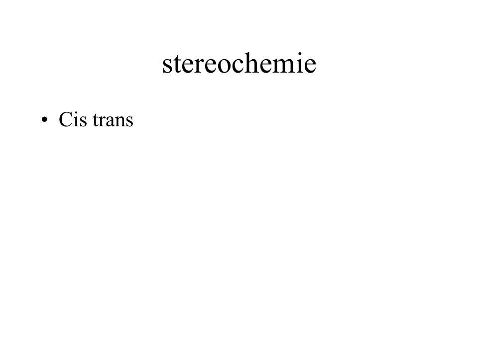 stereochemie Cis trans Dubbele binding met beide C atomen elk 2 verschillende groepen Ringstructuur met in de ring 2 C atomen met 2 verschillende groe