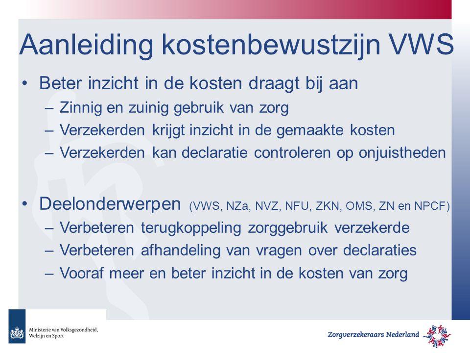 Brief minister 14 mei 2013 Verbeteren terugkoppeling naar verzekerde –DBC-ZP, diagnose en het specialisme vanaf 2014 de relevante contactmomenten (bijvoorbeeld een consult bij de arts of een operatie) mee leveren bij de declaratie.