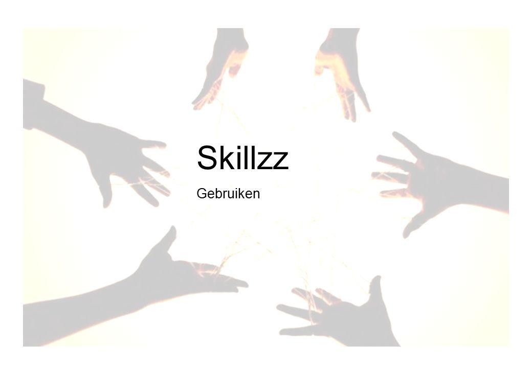 Skillz voorbereiden gebruik Skillzz Gebruiken