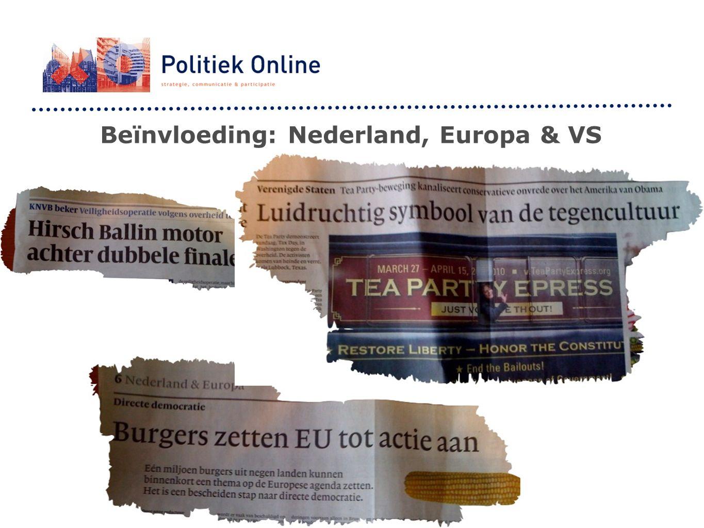 Beïnvloeding: Nederland, Europa & VS