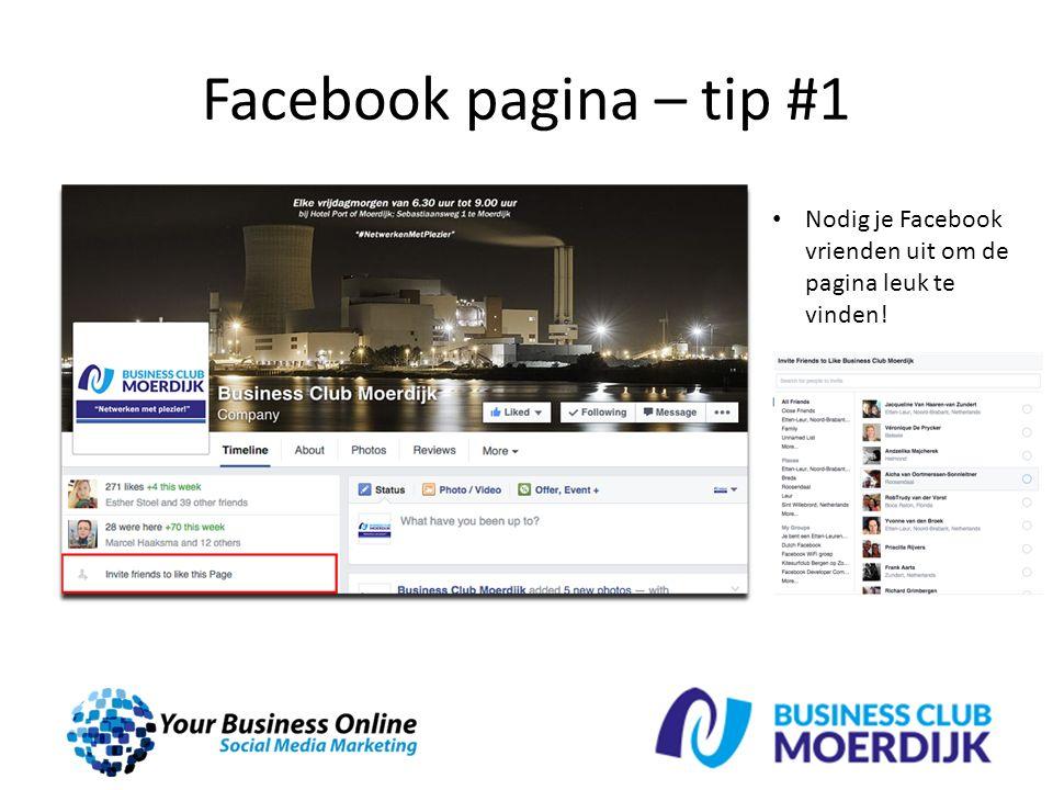 Facebook pagina – tip #1 Nodig je Facebook vrienden uit om de pagina leuk te vinden!
