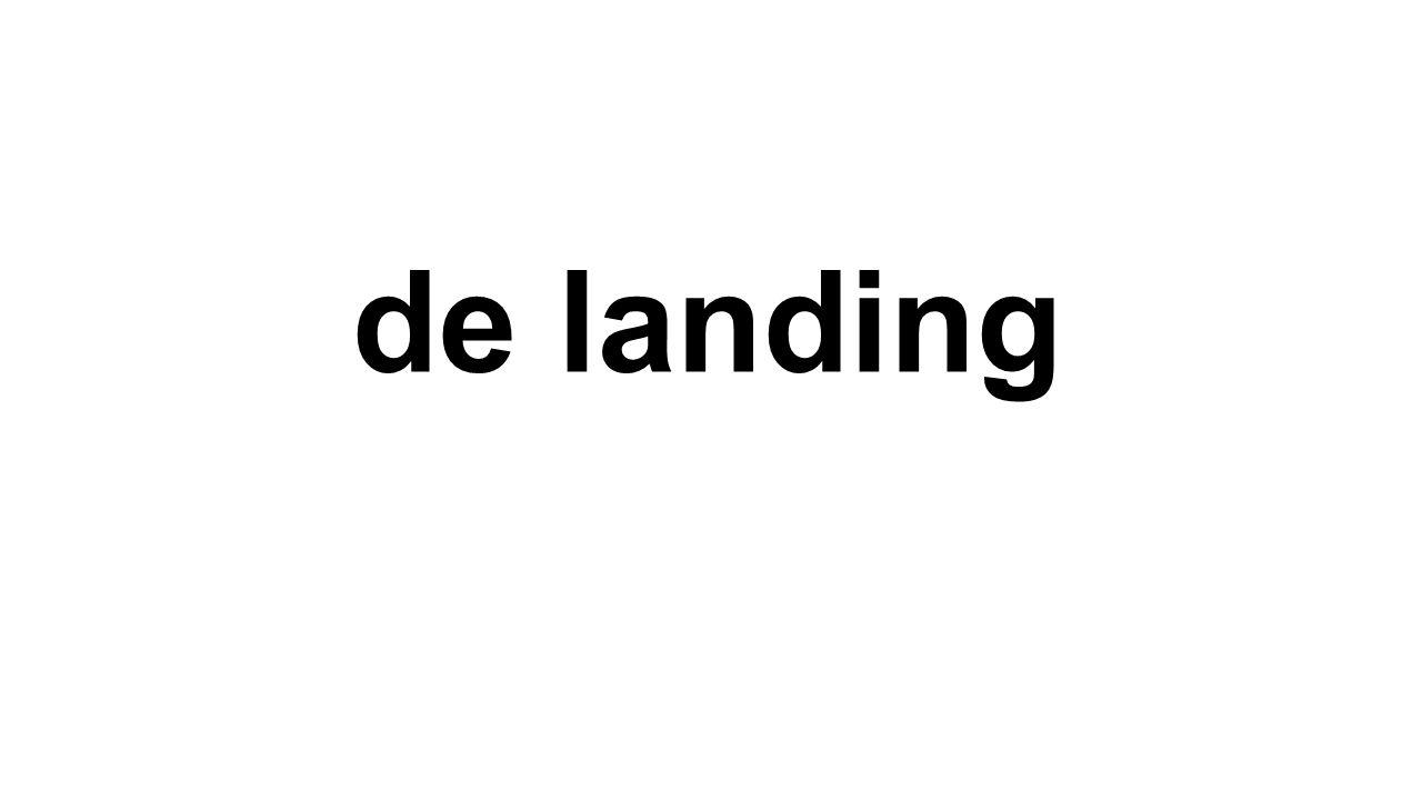 de landing