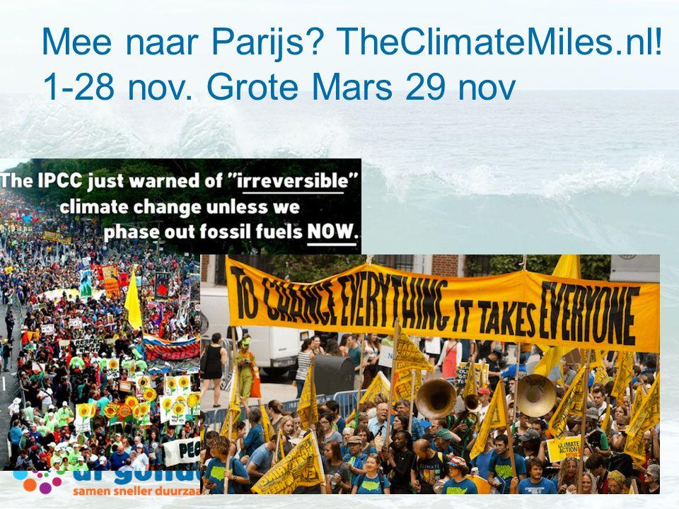 Mee naar Parijs? TheClimateMiles.nl! 1-28 nov. Grote Mars 29 nov