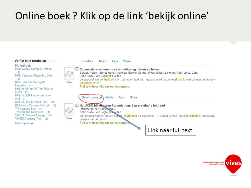 Online boek Klik op de link 'bekijk online' Link naar full text