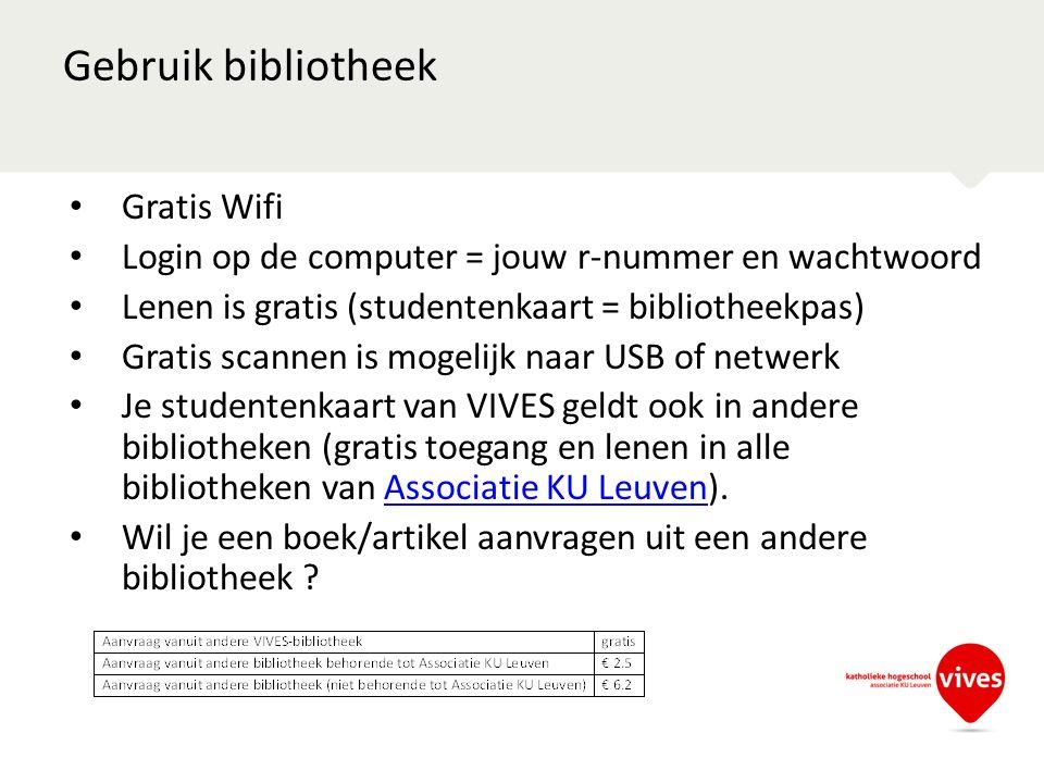 Gebruik bibliotheek Gratis Wifi Login op de computer = jouw r-nummer en wachtwoord Lenen is gratis (studentenkaart = bibliotheekpas) Gratis scannen is