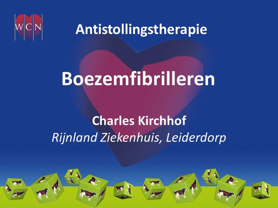 Boezemfibrilleren Charles Kirchhof Rijnland Ziekenhuis, Leiderdorp Antistollingstherapie