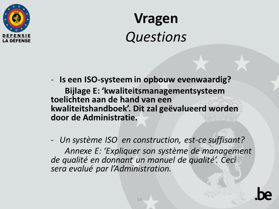 14 Vragen Questions -Is een ISO-systeem in opbouw evenwaardig.
