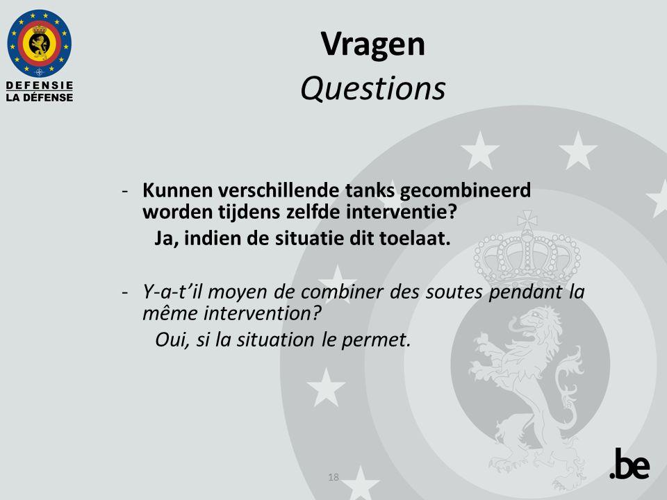 18 Vragen Questions -Kunnen verschillende tanks gecombineerd worden tijdens zelfde interventie.