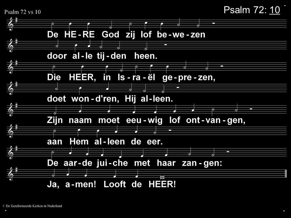 ... Psalm 72: 10