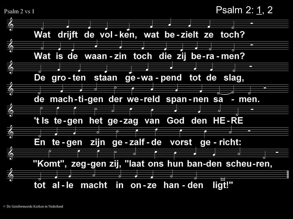 Psalm 2: 1, 2