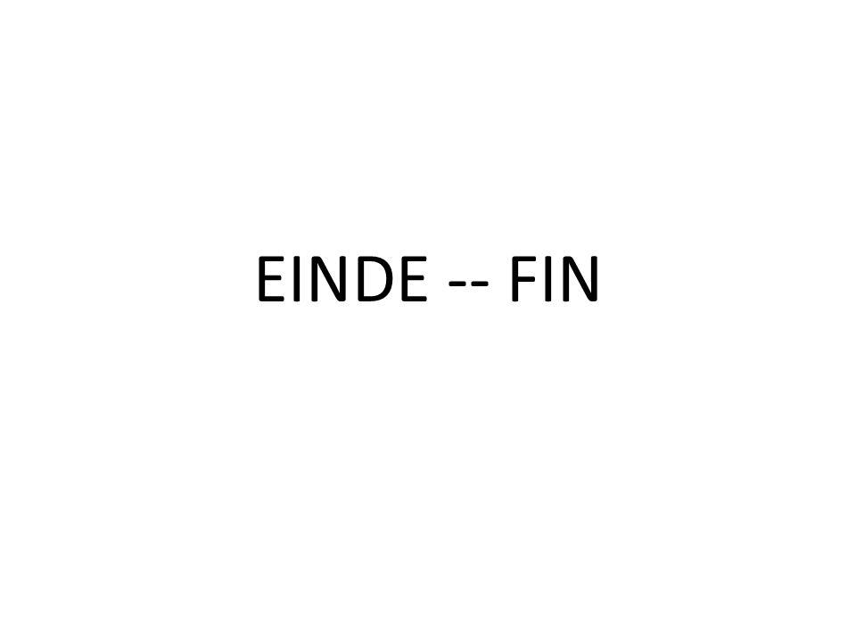 EINDE -- FIN