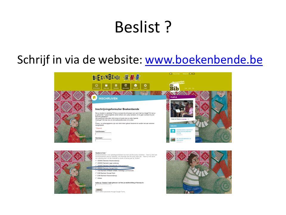 Beslist Schrijf in via de website: www.boekenbende.bewww.boekenbende.be