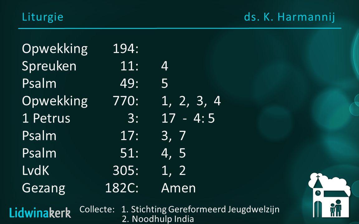 Voorganger: ds. K. Harmannij Welkom in deze dienst