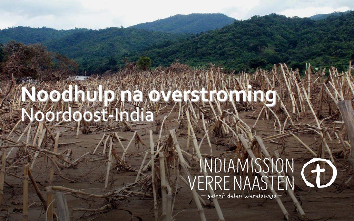 Noodhulp na overstroming Noordoost-India