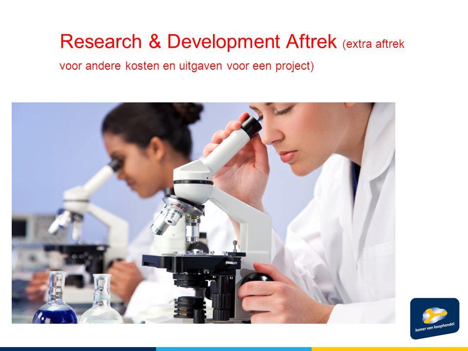 Research & Development Aftrek (extra aftrek voor andere kosten en uitgaven voor een project)