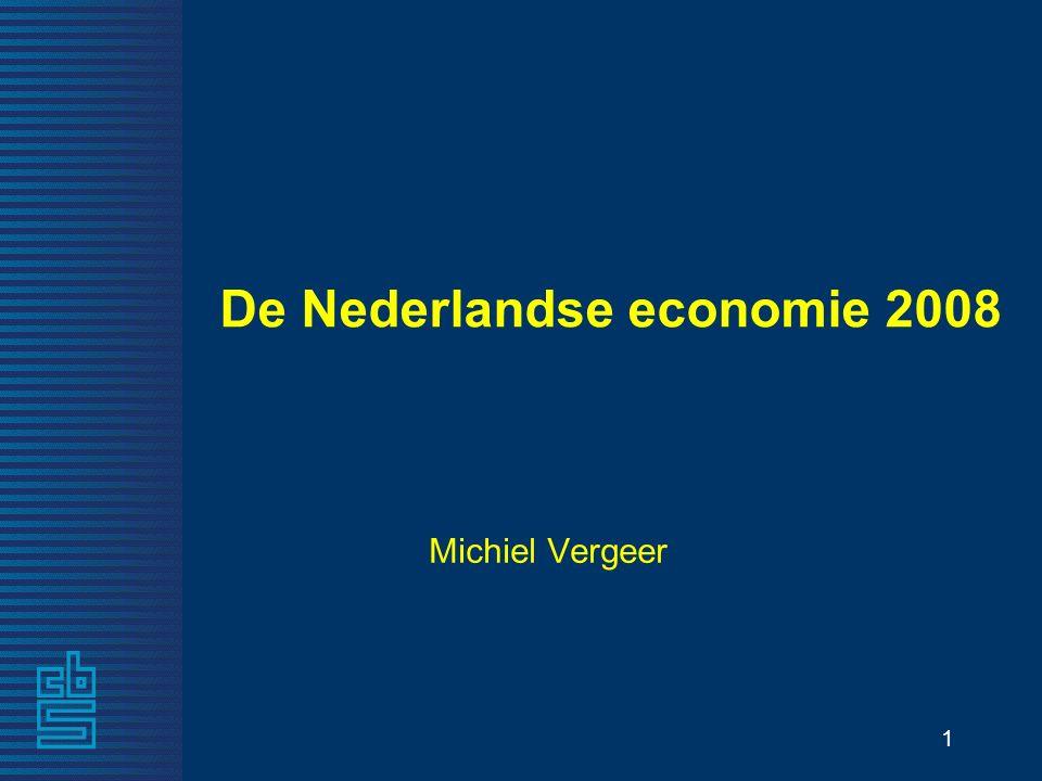 1 De Nederlandse economie 2008 Michiel Vergeer