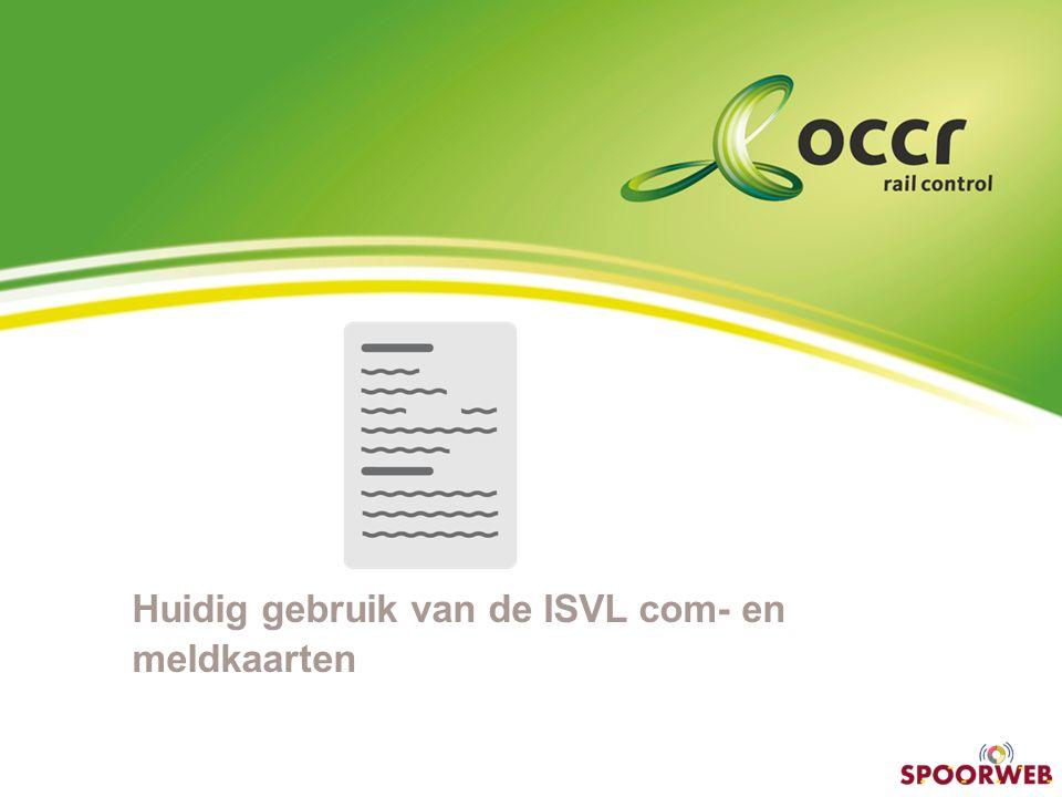 Huidig gebruik van de ISVL com- en meldkaarten