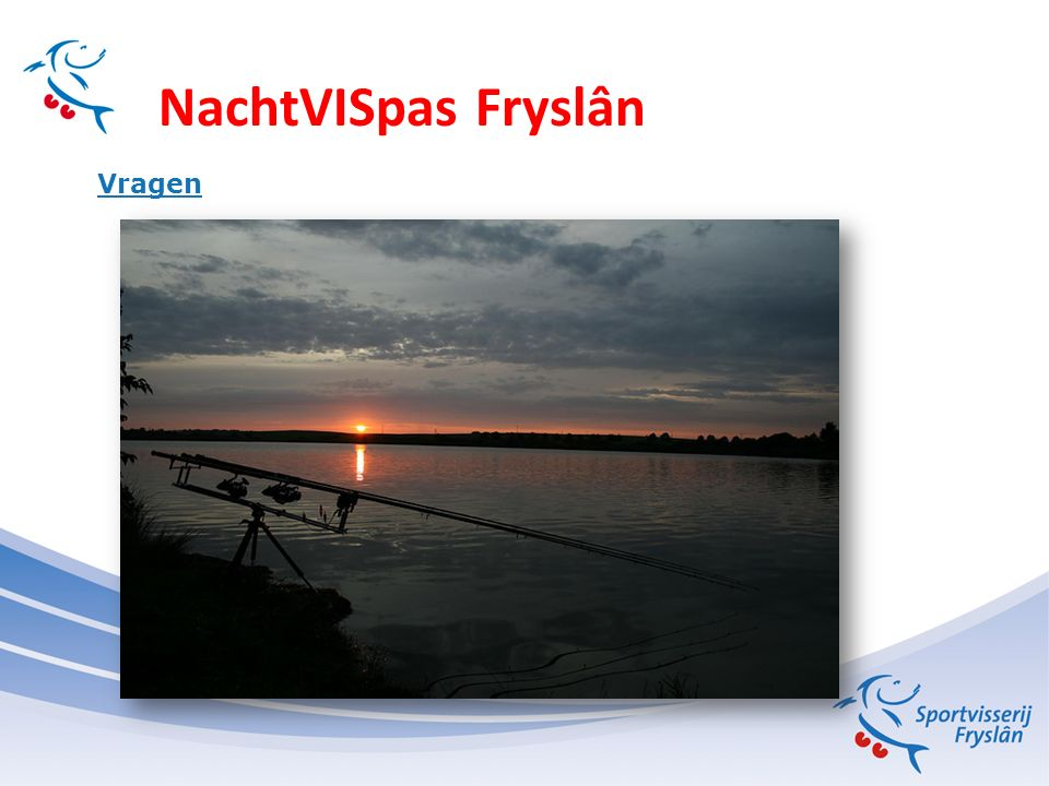 NachtVISpas Fryslân Vragen