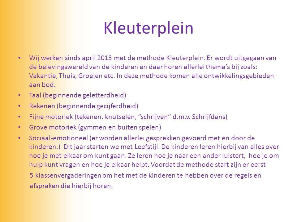 Kleuterplein Wij werken sinds april 2013 met de methode Kleuterplein.