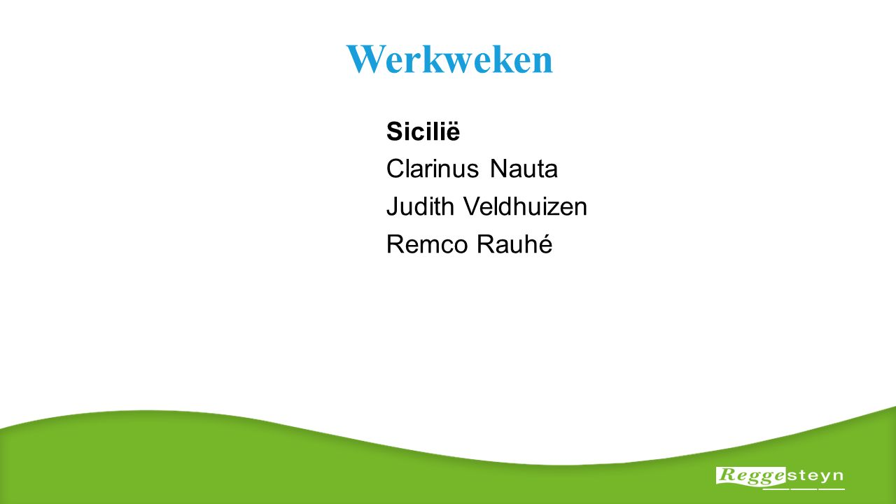Werkweken Sicilië Clarinus Nauta Judith Veldhuizen Remco Rauhé